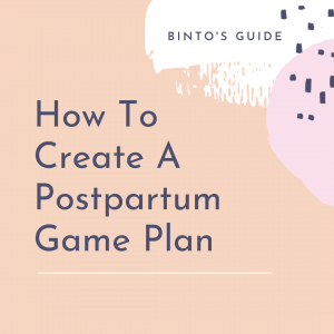 how-to-create-a-postpartum-game-plan