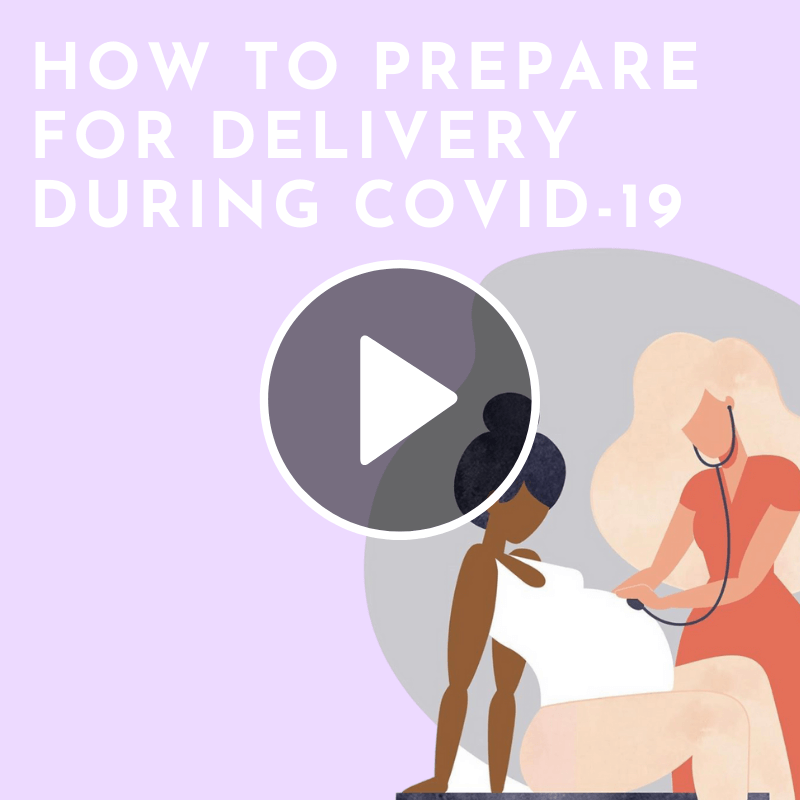 How to prepare for delivery during COVID-19 video